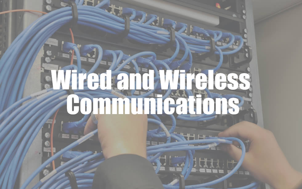 services Wired and Wireless Communications